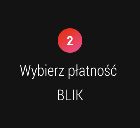 2. Wybierz płatność BLIK